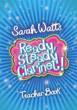 Ready Steady Clarinet! - Livre de Professeur - laflutedepan.com