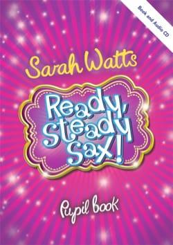 Ready Steady Sax! - Livre de l'étudiant - laflutedepan.com