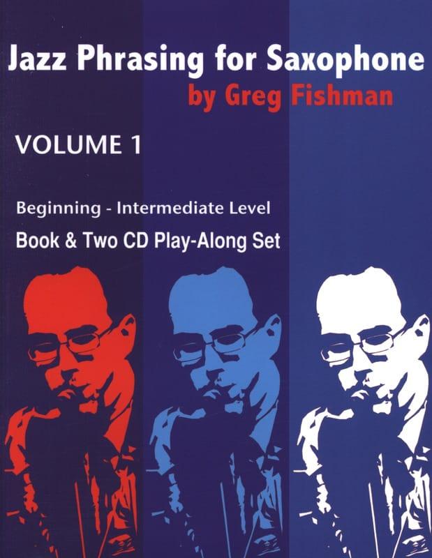Jazz Phrasing for Saxophone - Volume 1 - laflutedepan.com