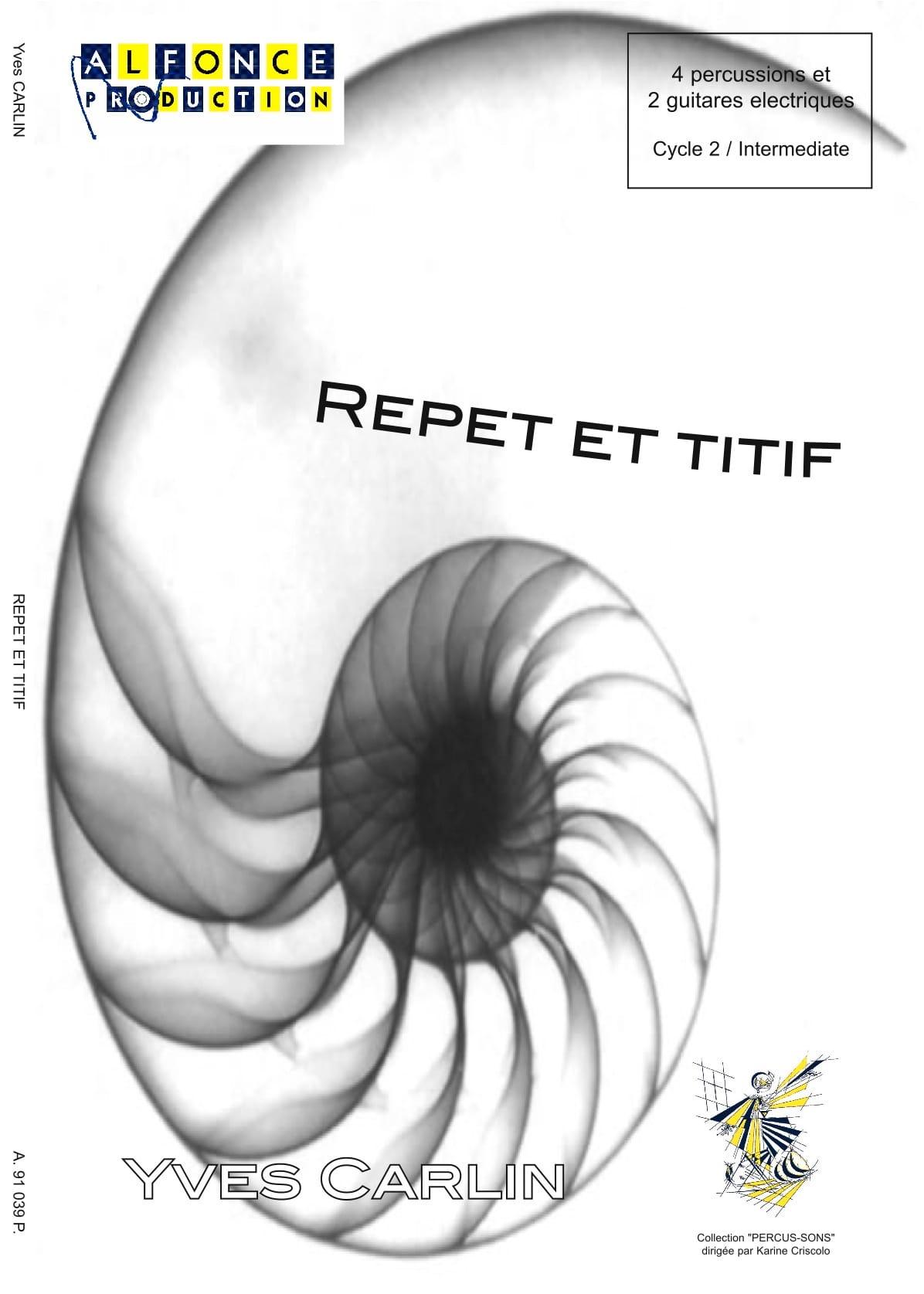 Repet et Titif - Yves Carlin - Partition - laflutedepan.com