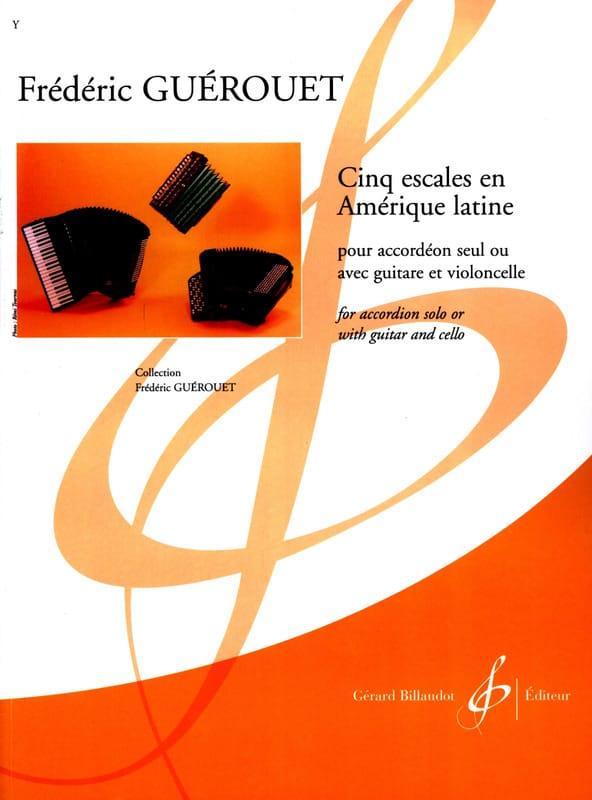 Cinq Escales en Amérique Latine - Frédéric Guérouet - laflutedepan.com