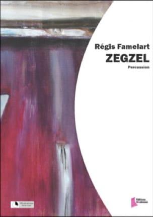 Régis Famelart - Zegzel - Partition - di-arezzo.co.uk