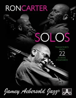 METHODE AEBERSOLD - Ron Carter Solos - Volume 1 Transcribed From 22 Classic Standards - Partition - di-arezzo.co.uk