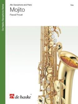 Mojito - Pascal Proust - Partition - Saxophone - laflutedepan.com