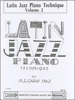Olegario Diaz - Latin Jazz Piano Technique Volume 2 - Partition - di-arezzo.es