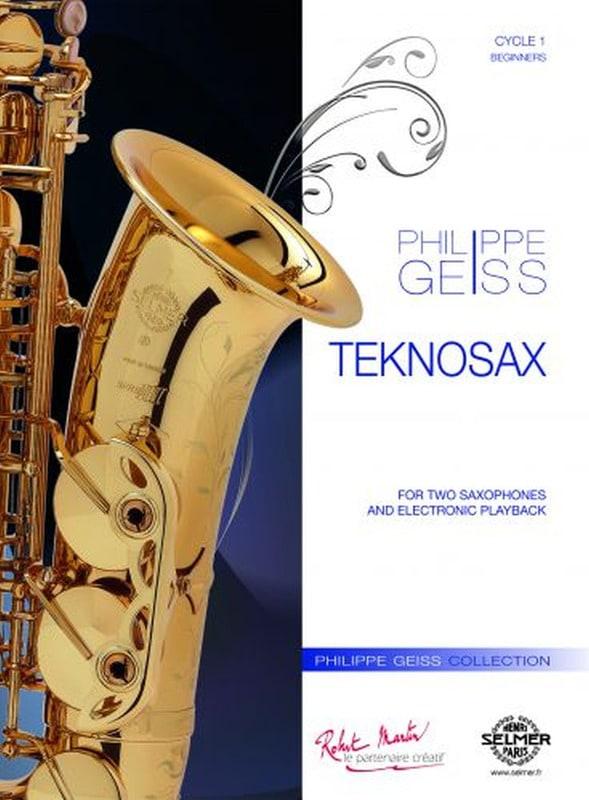 Teknosax - Philippe Geiss - Partition - Saxophone - laflutedepan.com