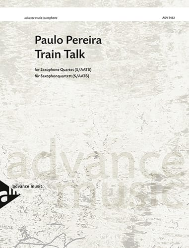 Train Talk - Paulo Pereira - Partition - Saxophone - laflutedepan.com