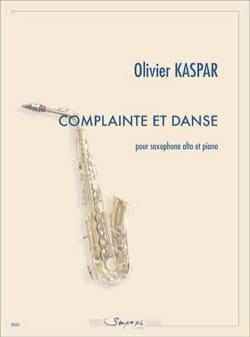 Complainte et Danse - Olivier Kaspar - Partition - laflutedepan.com
