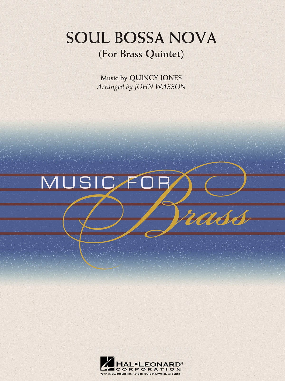 Soul Bossa Nova for brass quintet - Quincy Jones - laflutedepan.com
