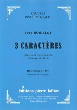 3 Caractères - Yves Bouillot - Partition - Cor - laflutedepan.com