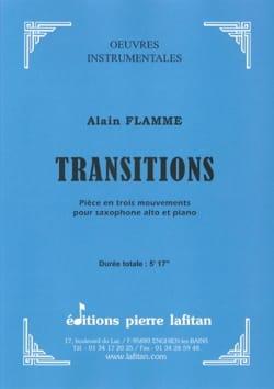 Transitions - Alain Flamme - Partition - Saxophone - laflutedepan.com