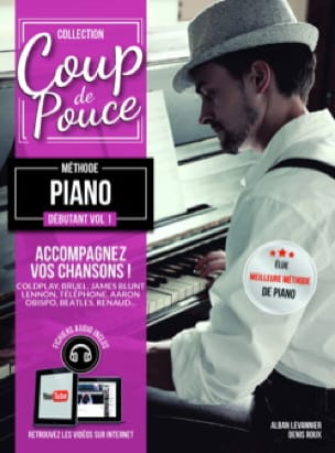 COUP DE POUCE - Beginner Piano Method Volume 1 - Partition - di-arezzo.co.uk
