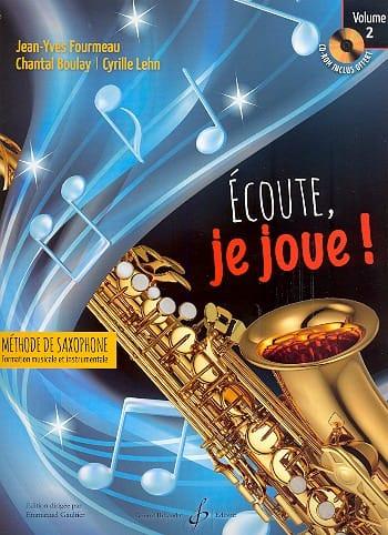 Ecoute, je joue ! Volume 2 - Saxophone - laflutedepan.com