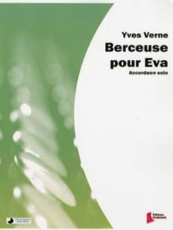 Berceuse pour Eva - Yves Verne - Partition - laflutedepan.com
