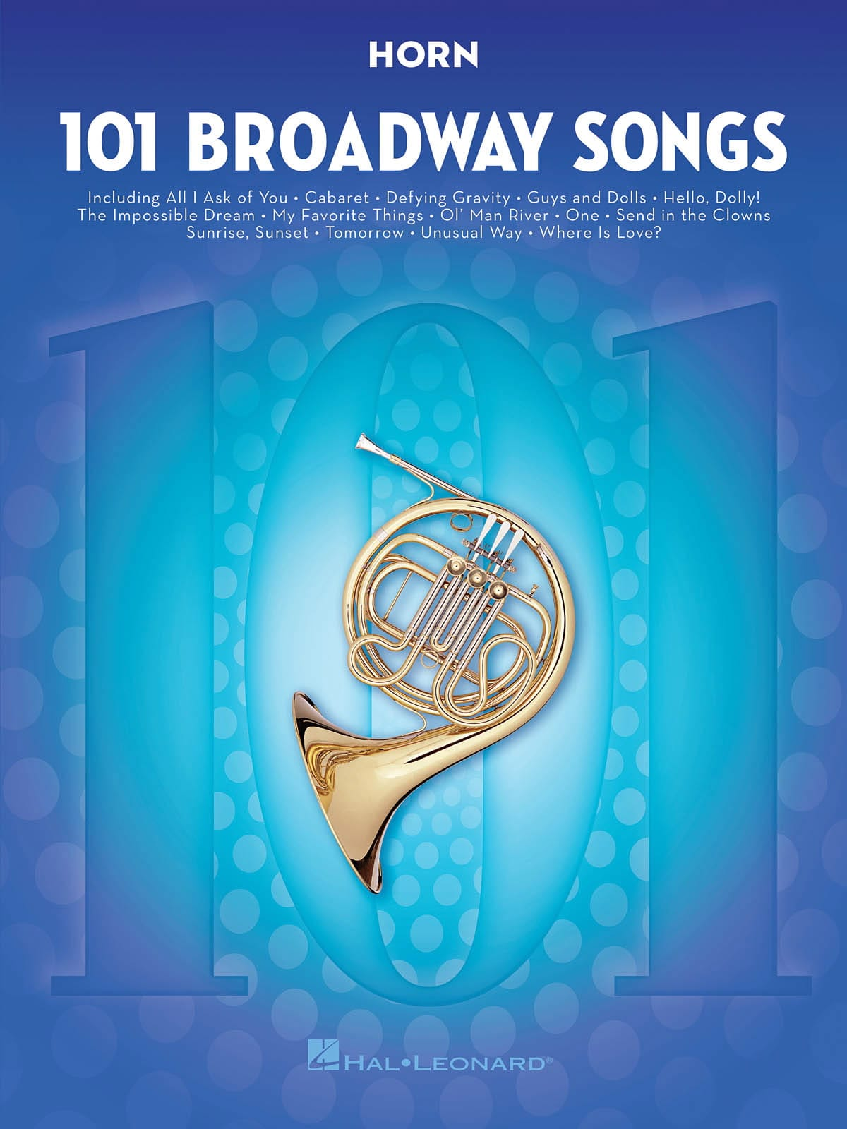 101 Broadway Songs for Horn - Partition - laflutedepan.com
