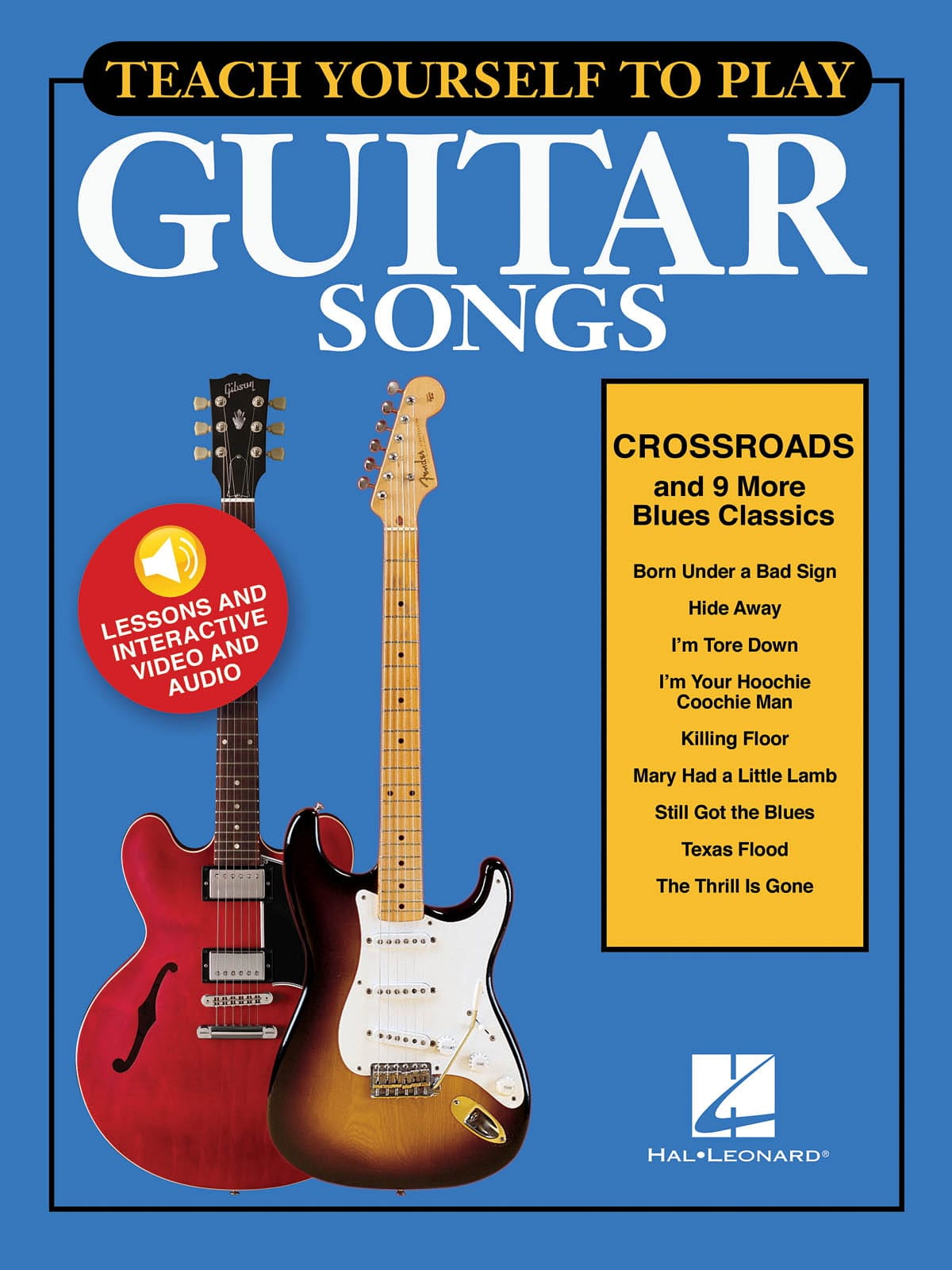 "Teach Yourself To Play Guitar Songs - ""Crossroads"" & 9 More Blues Classics - laflutedepan.com"