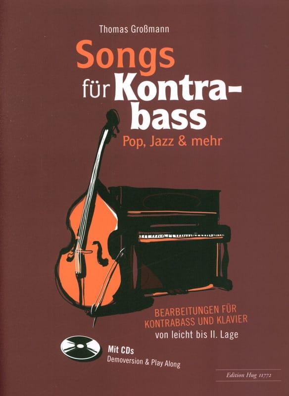 Songs für Kontrabass - Rock, Pop, Jazz avec 2 CDs - laflutedepan.com