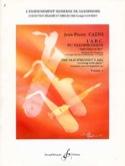 L' A.B.C. du Saxophoniste Volume 1 Jean-Pierre Caens laflutedepan.com