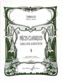 Pièces Classiques Volume 5 Partition Timbales - laflutedepan.com