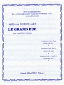 Le Grand Duc - Dorsselaer Willy Van - Partition - laflutedepan.com