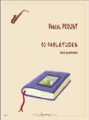 30 Fablétudes - Saxophone Pascal Proust Partition laflutedepan.com
