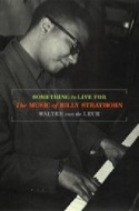 Something to Live For: The Music of Billy Strayhorn laflutedepan.com