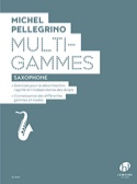 Multi-Gammes Michel Pellegrino Partition Saxophone - laflutedepan.com