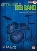 Sittin' In with the Big Band, Drums - Volume 1 laflutedepan.com