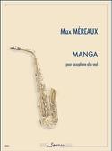 Manga Max Méreaux Partition Saxophone - laflutedepan.com