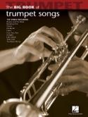 The Big Book of Trumpet Songs Partition Trompette - laflutedepan.com