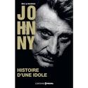 JOHNNY - Histoire d'une idole Eric Le Bourhis Livre laflutedepan.com