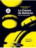 La Classe de batterie dans les conservatoires - Cahier 1, Nouvelle édition laflutedepan.com