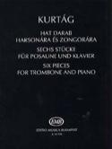 Six pièces pour Trombone et Piano - György Kurtág - laflutedepan.com