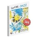 La F.M. Jazz - 2ème Année JIMENEZ Partition laflutedepan.com