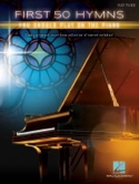 First 50 Hymns You Should Play on Piano Partition laflutedepan.com