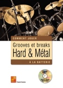 Comment Jouer Groove Break Hard & Metal à la Batterie laflutedepan.com