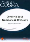Concerto pour Trombone et Orchestre Vladimir Cosma laflutedepan.com