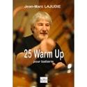 25 Warm up pour batterie Jean-Marc Lajudie Partition laflutedepan.com