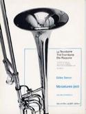 Miniatures Jazz Gilles Senon Partition Trombone - laflutedepan.com