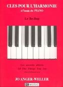 Clés Pour L' Harmonie - le Be-Bop Jo Anger-Weller laflutedepan.com