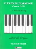 Clés Pour L' Harmonie - le Medium-Swing laflutedepan.com
