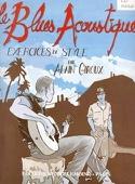 Blues acoustique - Exercices de style Alain Giroux laflutedepan.com