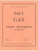 3 Mouvements Paul Gay Partition Ensemble de cuivres - laflutedepan.com