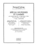 Spécial Souplesses Et Gammes Volume 1 - Souplesses laflutedepan.com