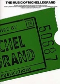 The Music Of Michel Legrand Michel Legrand Partition laflutedepan.com