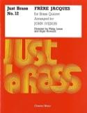 Frère Jacques - Just Brass N° 12 John Iveson laflutedepan.com