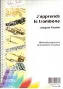 J'apprends le Trombone Jacques Toulon Partition laflutedepan.com