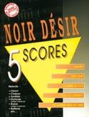 5 Scores Désir Noir Partition Chansons françaises - laflutedepan.com