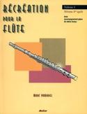 Récréation Pour la Flute - Volume 1 Partition laflutedepan.com