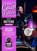 Méthode Coup de pouce débutant batterie - Volume 2 laflutedepan.com